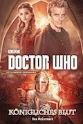 Doctor Who: Königliches Blut - Una McCormack - E-Book