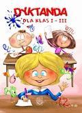 Dyktanda dla klas I-III - Iwona Czarkowska - ebook