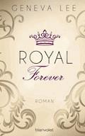 Royal Forever - Geneva Lee - E-Book