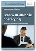 Lean w działalności operacyjnej - opłacalny sposób doskonalenia firmy - Marzena Leszczyk-Kabacińska - ebook