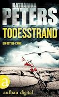 Todesstrand - Katharina Peters - E-Book