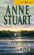 Złowroga cisza - Anne Stuart - ebook