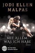 Mit allem, was ich habe - Jodi Ellen Malpas - E-Book