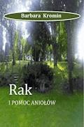 Rak i pomoc aniołów - Barbara Kromin - ebook
