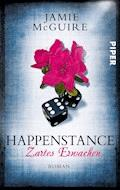 Happenstance – Zartes Erwachen - Jamie McGuire - E-Book