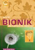 Bionik – Von Flugfrüchten abgeschaut - Bernd Hill - E-Book