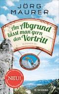 Am Abgrund lässt man gern den Vortritt - Jörg Maurer - E-Book