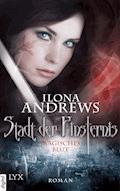 Stadt der Finsternis - Magisches Blut - Ilona Andrews - E-Book