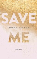 Save me - Mona Kasten - ebook