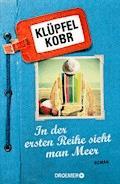 In der ersten Reihe sieht man Meer - Volker Klüpfel - E-Book