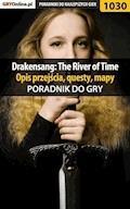 """Drakensang: The River of Time - poradnik, opis przejścia, questy, mapy - Karol """"Karolus"""" Wilczek - ebook"""