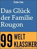 Das Glück der Familie Rougon - Émile Zola - E-Book