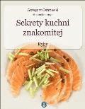 Sekrety kuchni znakomitej. Ryby - Grzegorz Ostrowski - ebook