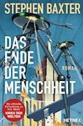 Das Ende der Menschheit - Stephen Baxter - E-Book