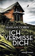 Ich vermisse dich - Harlan Coben - E-Book
