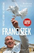 Franciszek. Papież, który się usmiecha - Andrea Tornielli - ebook