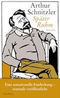 Später Ruhm - Arthur Schnitzler - E-Book