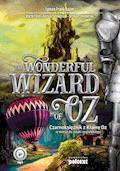 The Wonderful Wizard of Oz. Czarnoksiężnik z Krainy Oz w wersji do nauki angielskiego - Lyman Frank Baum, Marta Fihel, Dariusz Jemielniak - audiobook