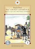 """Pięć groszy Lavarède'a. Cykl """"Pięć Groszy Lavarede'a"""" część I - Paul d'Ivoi - ebook"""