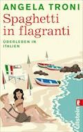 Spaghetti in flagranti - Angela Troni - E-Book
