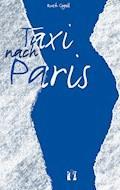 Taxi nach Paris - Ruth Gogoll - E-Book