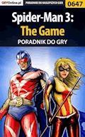 """Spider-Man 3: The Game - poradnik do gry - Michał """"Wolfen"""" Basta - ebook"""