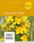 Haut und Haare - Arnold Achmüller - E-Book