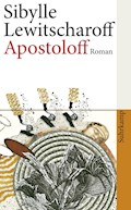 Apostoloff - Sibylle Lewitscharoff - E-Book