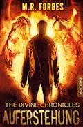 THE DIVINE CHRONICLES 1 - AUFERSTEHUNG - M.R. Forbes - E-Book