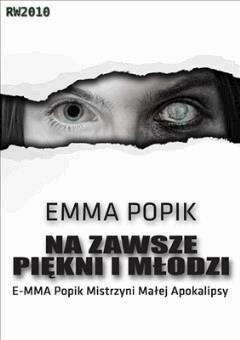 Na zawsze piękni i młodzi - Emma Popik - ebook