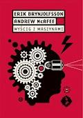 Wyścig z maszynami - Erik Brynjolfsson, Andrew McAfee - ebook