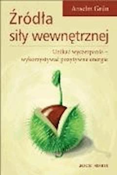 Źródła siły wewnętrznej - Anselm Grün - ebook