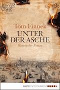 Unter der Asche - Tom Finnek - E-Book