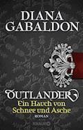 Outlander - Ein Hauch von Schnee und Asche - Diana Gabaldon - E-Book