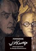 Powiernik Witkacego. Pisma rozproszone ks. Henryka Kazimierowicza - Przemysław Pawlak - ebook