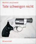 Tote schweigen nicht - Manfred Lukaschewski - E-Book