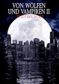 Von Wölfen und Vampiren II - Stephanie Wittern - E-Book