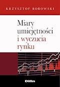 Miary umiejętności i wyczucia rynku - Krzysztof Borowski - ebook