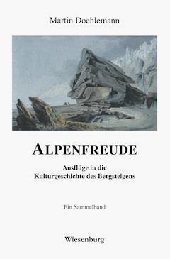 ALPENFREUDE - Martin Doehlemann - E-Book