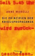 Die Prinzipien der Kriegspropaganda - Anne Morelli - E-Book