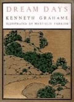 Dream Days - Kenneth Grahame - ebook