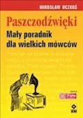 Paszczodźwięki. Mały poradnik dla wielkich mówców - Mirosław Oczkoś - ebook