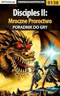 """Disciples II: Mroczne Proroctwo - poradnik do gry - Tomasz """"Gambit"""" Dobosz - ebook"""