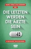 Die Letzten werden die Ärzte sein - Horst Evers - E-Book