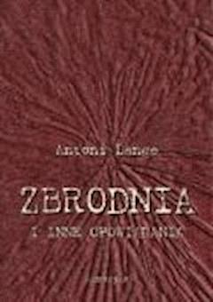 Zbrodnia i inne opowiadania - Antoni Lange - ebook