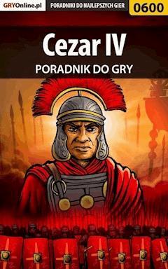 """Cezar IV - poradnik do gry - Łukasz """"Gajos"""" Gajewski - ebook"""
