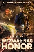 Man of War. Tom 1. Wezwał nas honor - H. Paul Honsinger - ebook