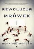 Rewolucja mrówek - Bernard Werber - ebook