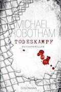 Todeskampf - Michael Robotham - E-Book