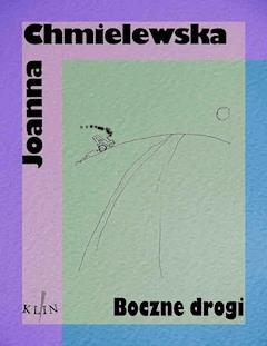Boczne drogi - Joanna Chmielewska - ebook